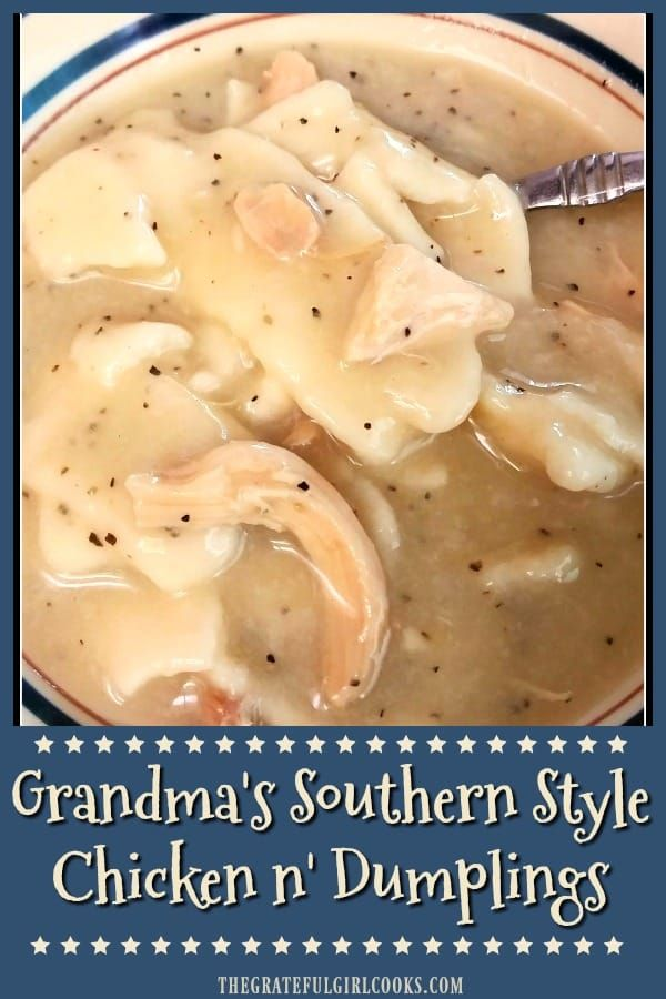 Grandma's Southern Style Chicken n' Dumplings