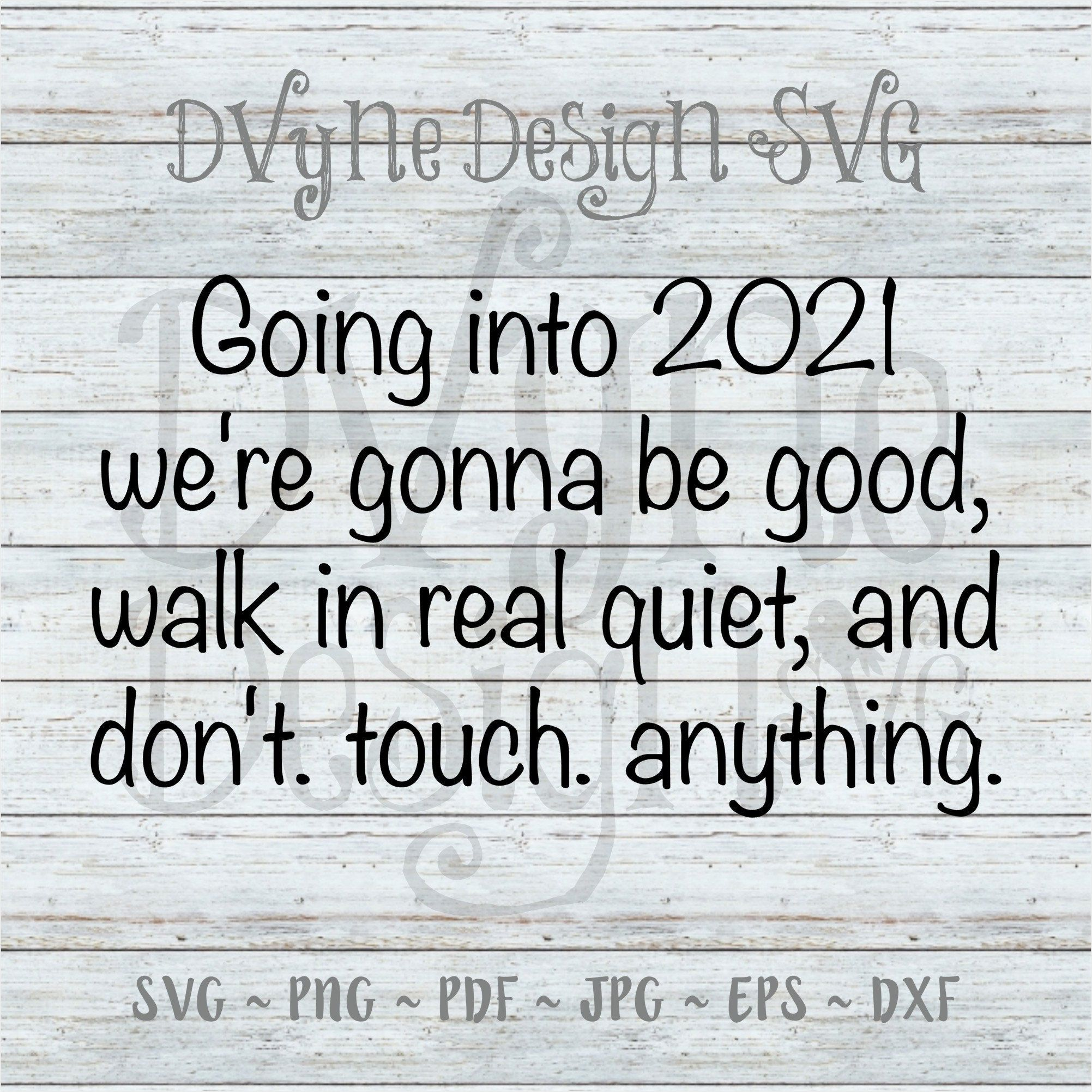 2021 New Year Svg Funny 2021 New Year S Eve Svg 2021 New Etsy Quotes About New Year New Years Eve Quotes Funny New Year