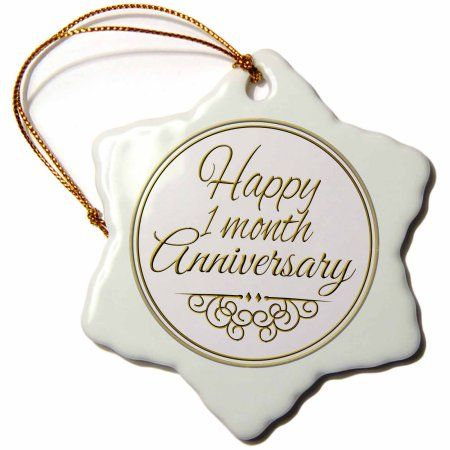 3drose Happy 1 Month Anniversary Gold Text 1st Month Together Anniversaries Snowflake Ornament Porcelain 3 Inch Walmart Com 42nd Anniversary Gifts 54th Anniversary Gifts Anniversary Gifts