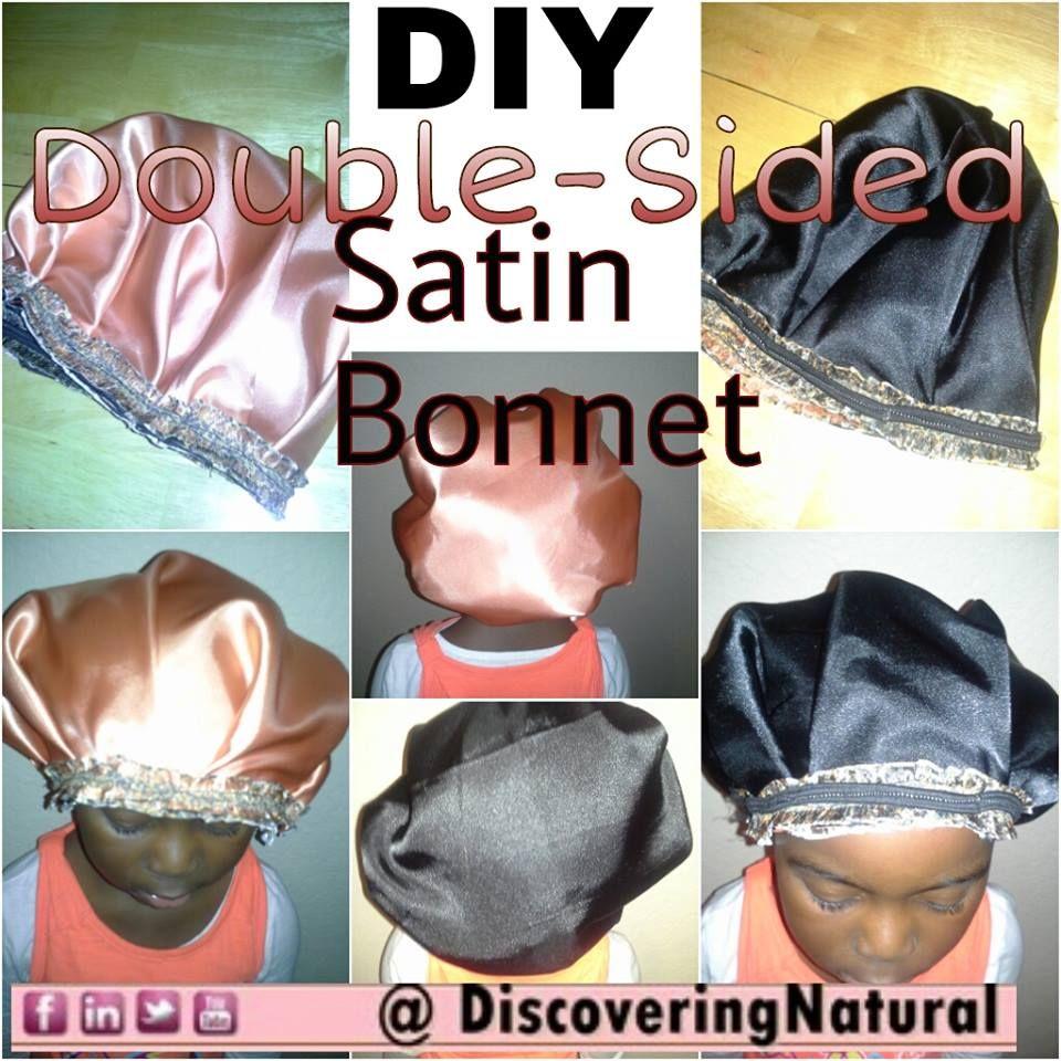 DIY Double Sided Satin Bonnet. | Maintaining Natural Hair ...