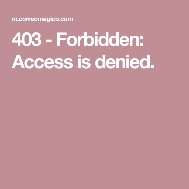 403 Forbidden: 403 - Forbidden: Access Is Denied.