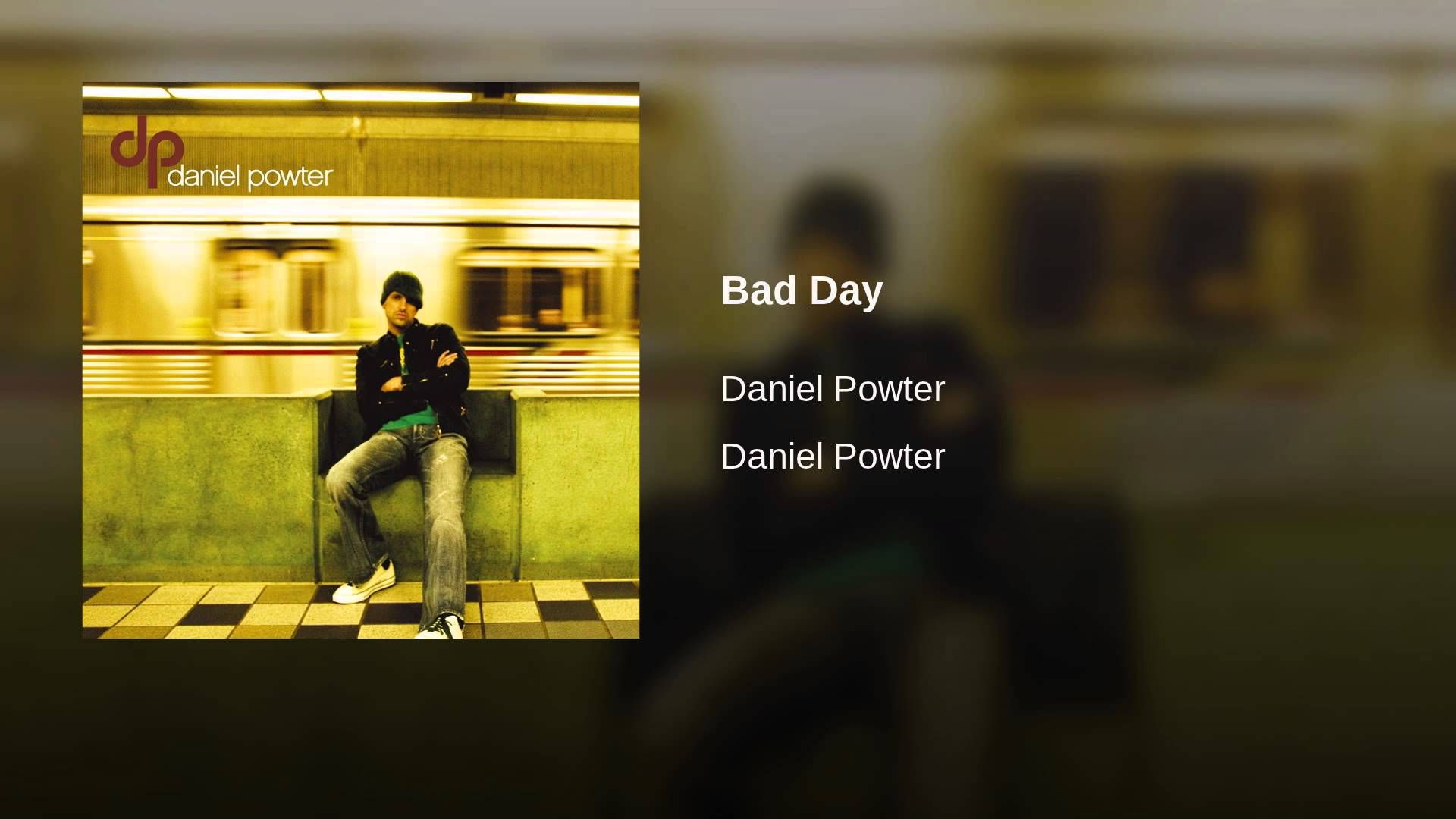 Bad Day Youtube With Images Daniel Powter Bad Day Bad Day You Oughta Know
