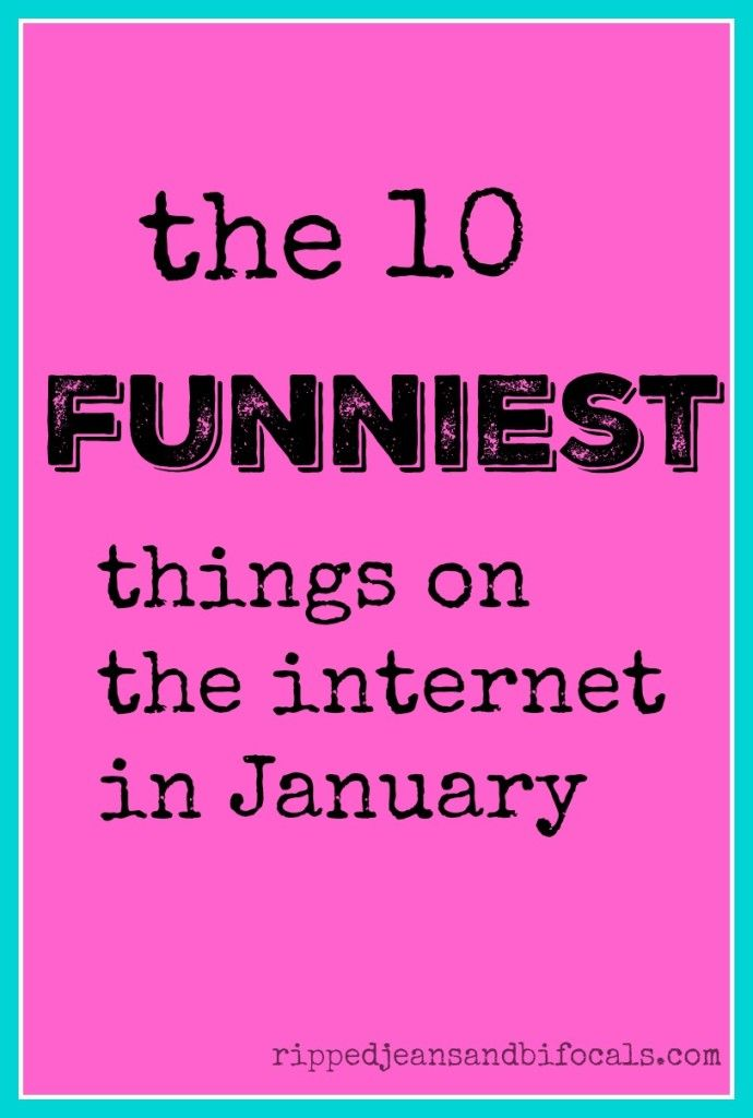 The 10 funniest things on the internet in January - Ripped Jeans & Bifocals |funny mom blogs|funny moms|parenting|motherhood|memes|@JillinIL