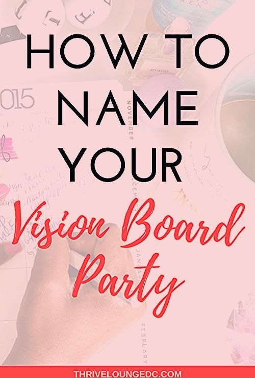Photo of How to Name Your Vision Board Party