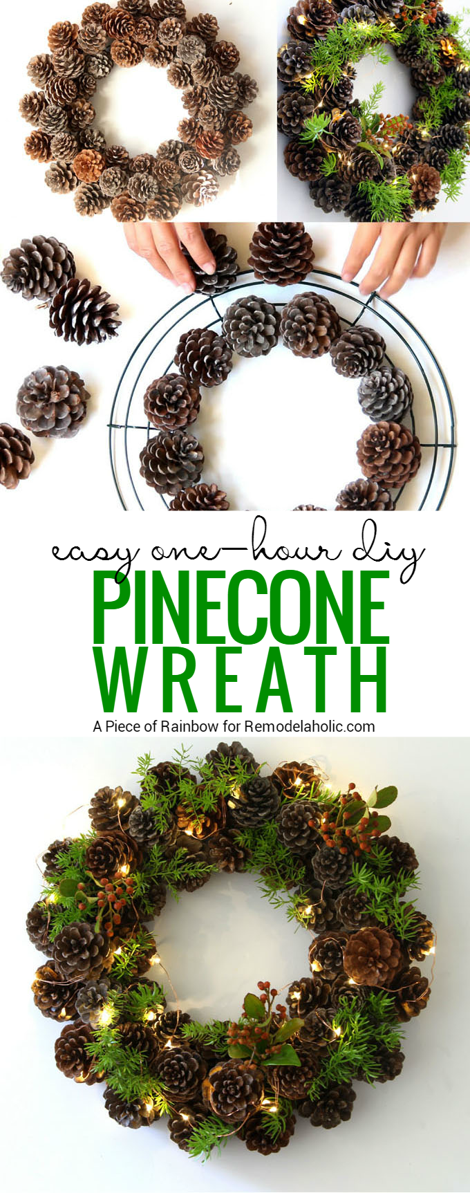 If you've got an hour, you can make this beautiful winter pine cone wreath! Gather some pinecones and a few sprigs of greenery and follow this tutorial from A Piece of Rainbow on Remodelaholic.com #wreaths