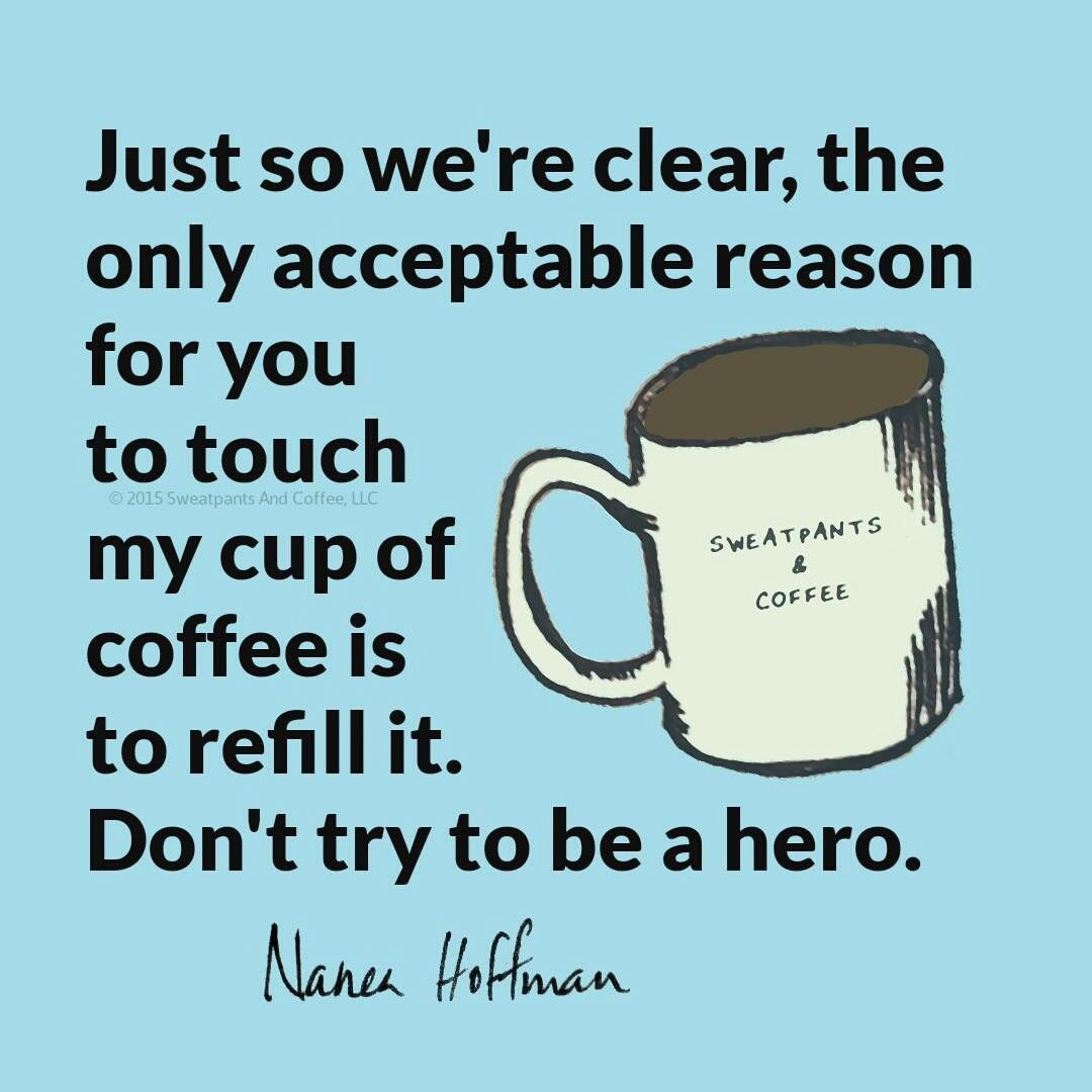 Coffee Quotes Funny Coffeedon't Touch  The Coffee Life  Pinterest  Coffee Coffee