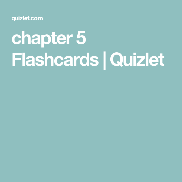 chapter 5 Flashcards | Quizlet | For Me - Learn | Pinterest | Learning