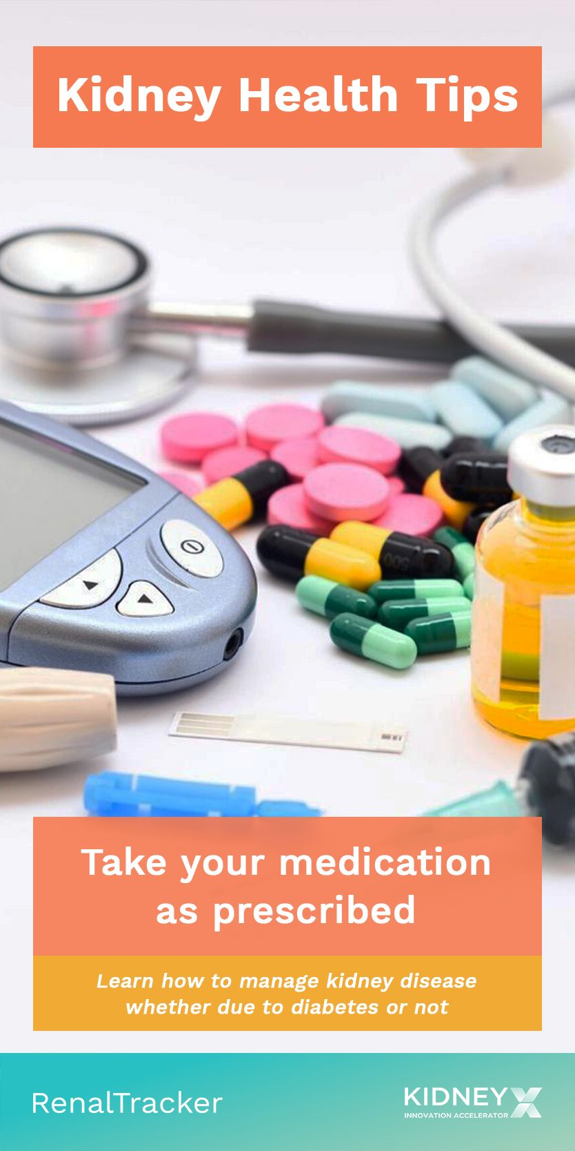 Take Your Medicines On Time As You Should Take Them And At The Right Dosage Do Not Change Your Medication Kidney Health Health Tips National Kidney Foundation