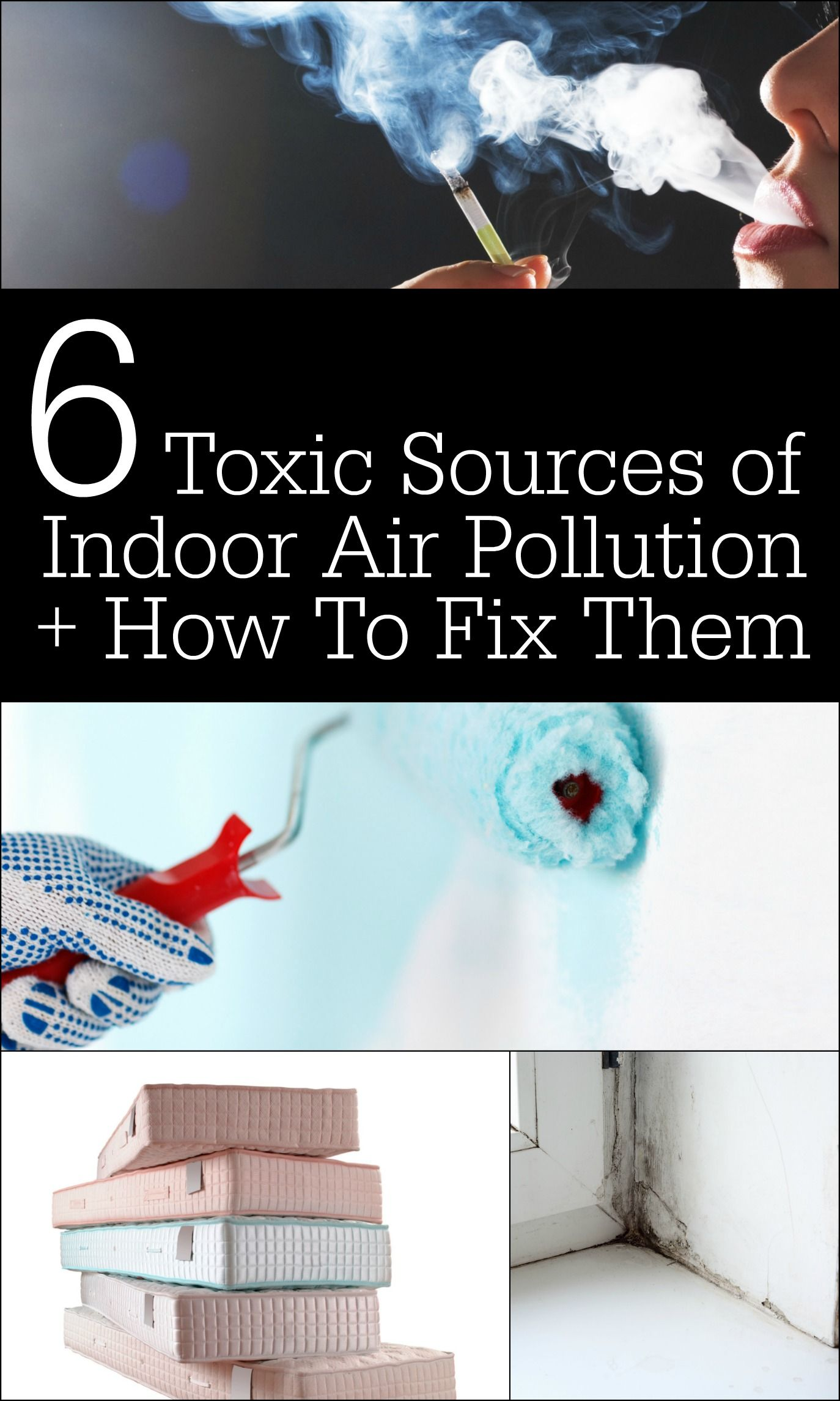 6 Toxic Sources Of Indoor Air Pollution + How To Fix Them