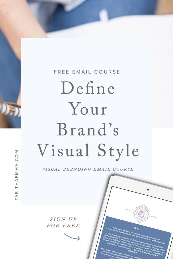 Define Your Brands Visual Style Email Course Business Branding Design Branding Your Business Visual Branding