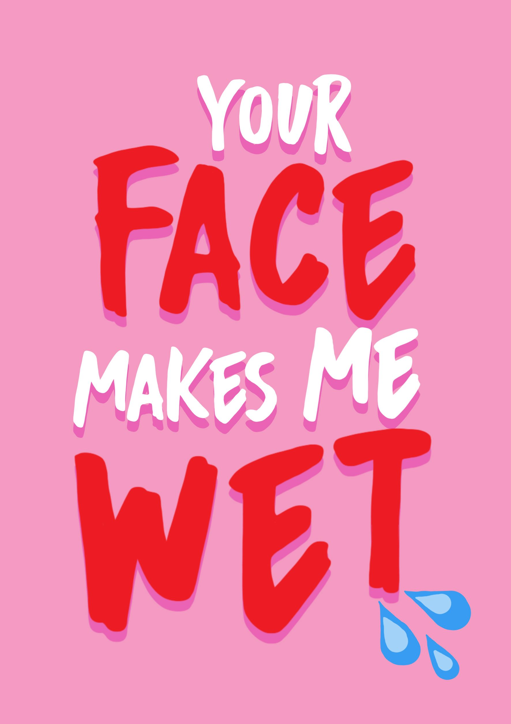 Funny Valentines Card Naughty Valentine Boyfriend Card Friends With Benefits Your Face Makes Me Wet In 2020 Naughty Valentines Funniest Valentines Cards Cards For Boyfriend
