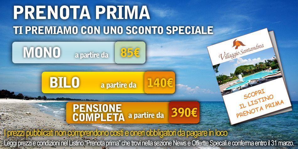 Se prenoti prima il Villaggio Santandrea ti premia. Scopri come -> http://goo.gl/wc2klD