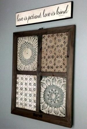I put old doilies in window panes. Great way to preserve them and display them as art! By Melissa Wiseman by dena #dollies