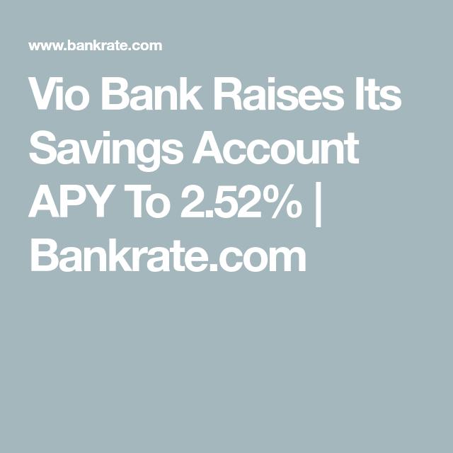 Vio Bank Raises Its Savings Account Apy