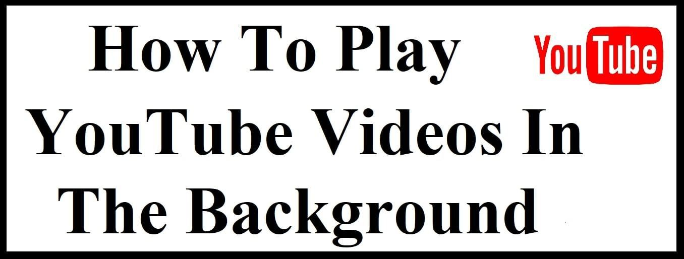 Play Youtube In The Background Android Ios Youtube Videos Youtube Tube Youtube