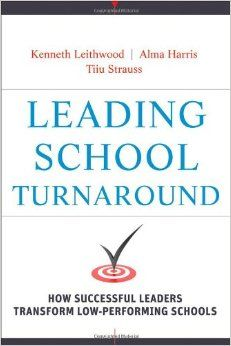 #newbooks Leading School Turnaround: How Successful Leaders Transform Low-Performing  Schools by Kenneth