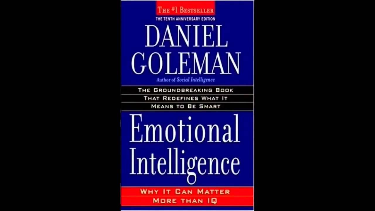 Daniel Goleman Emotional Intelligence Full Audiobook Unabridged Emotional Intelligence Audio Books Emotions