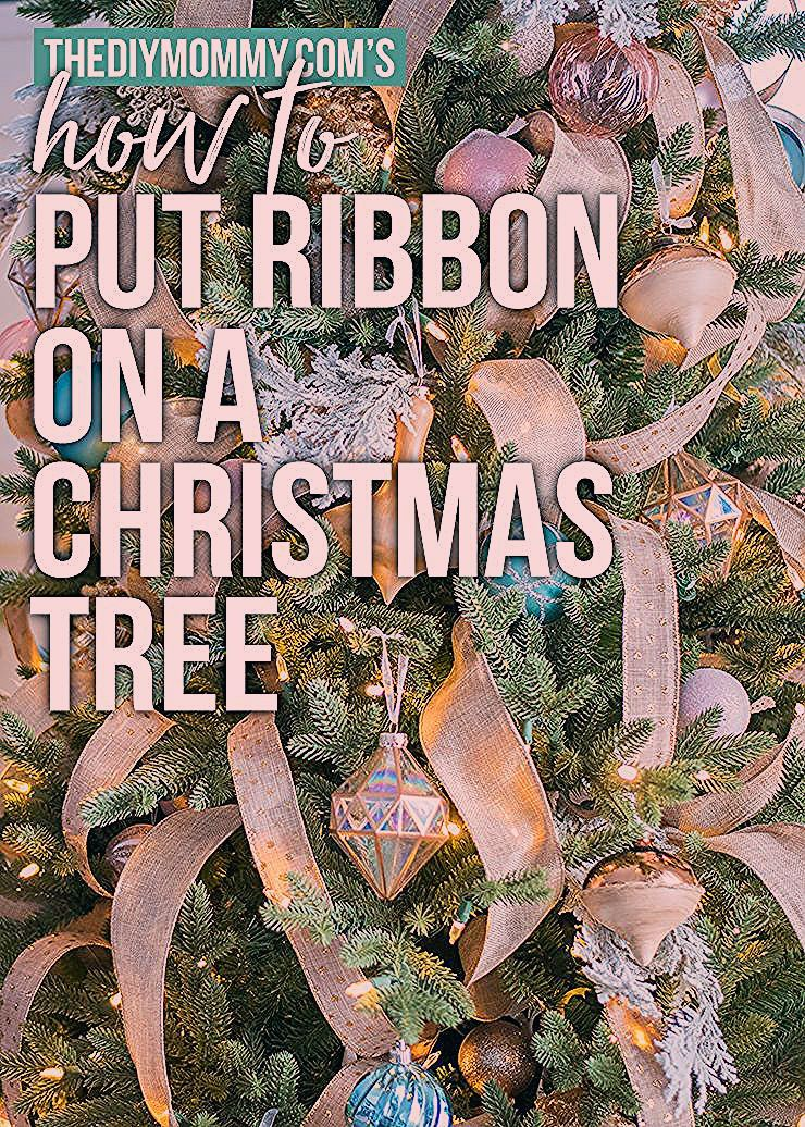 How to Put Ribbon on a Christmas Tree #ribbononchristmastreeideas