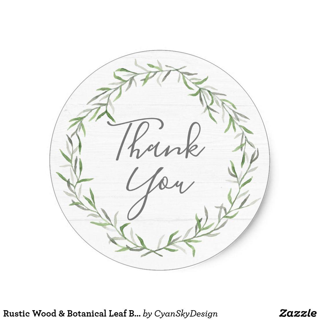 Rustic Wood Botanical Leaf Branches Thank You Classic Round Sticker Zazzle Com Leaf Monogram Vintage Wedding Gifts Wedding Stickers