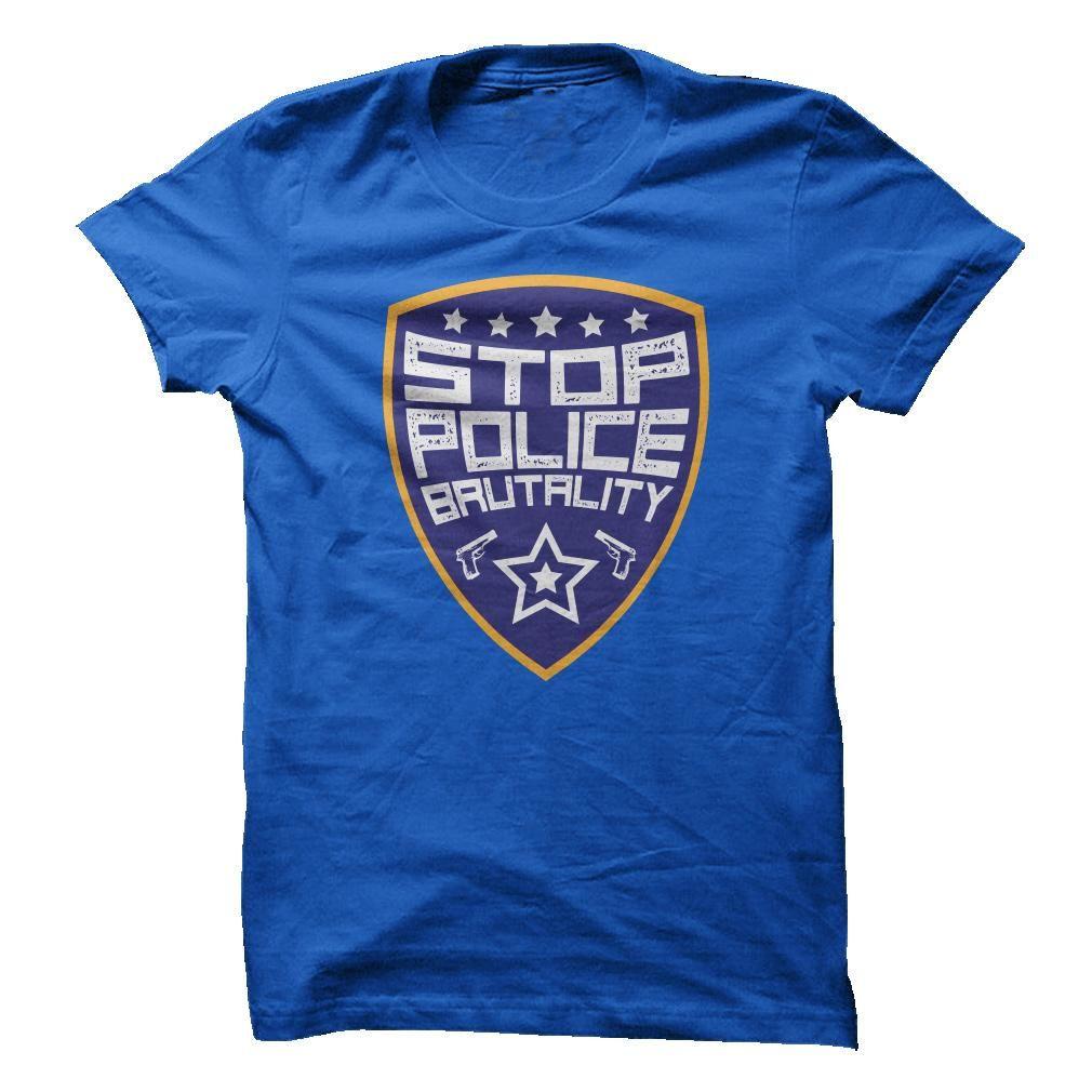 Stop Police Brutality  T Shirt, Hoodie, Sweatshirt