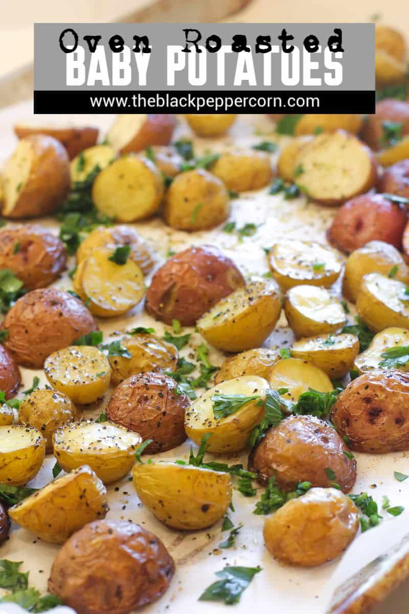 Oven Roasted Baby Potatoes Easy Instructions For How To Roast Mini Potatoes In The Ov In 2020 Roasted Baby Potatoes Roasted Potato Recipes Oven Roasted Baby Potatoes