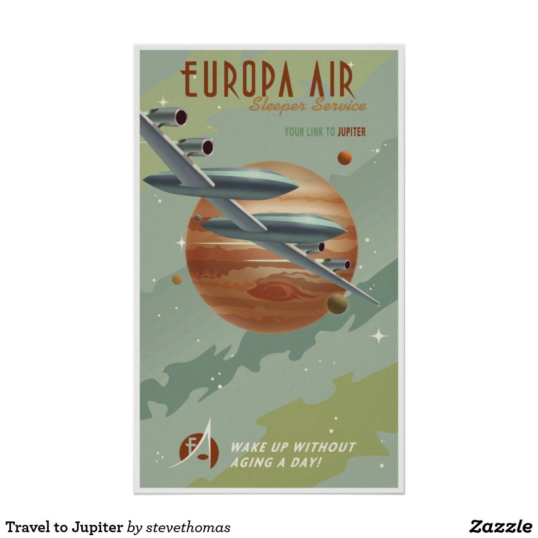 Travel to Jupiter Poster | Zazzle.com