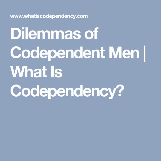 Codependent men in relationships