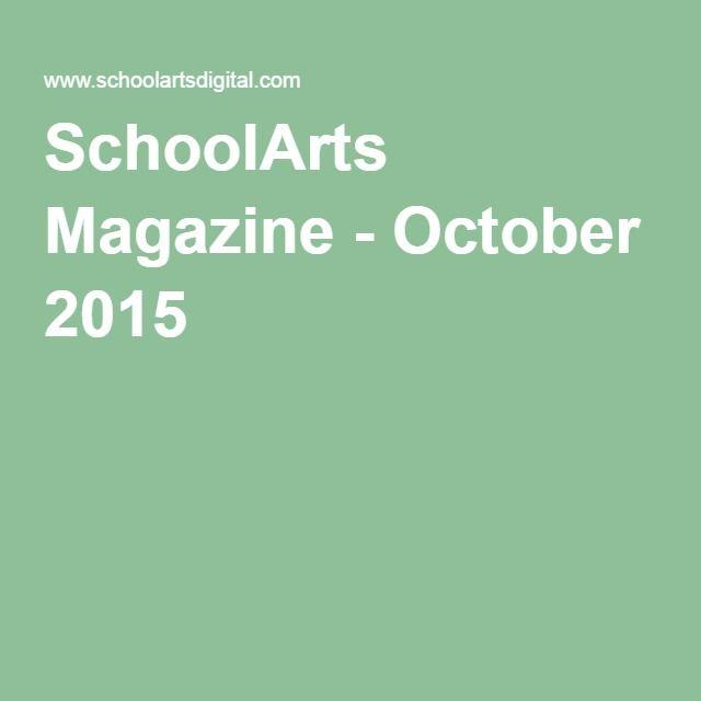 SchoolArts Magazine - October 2015