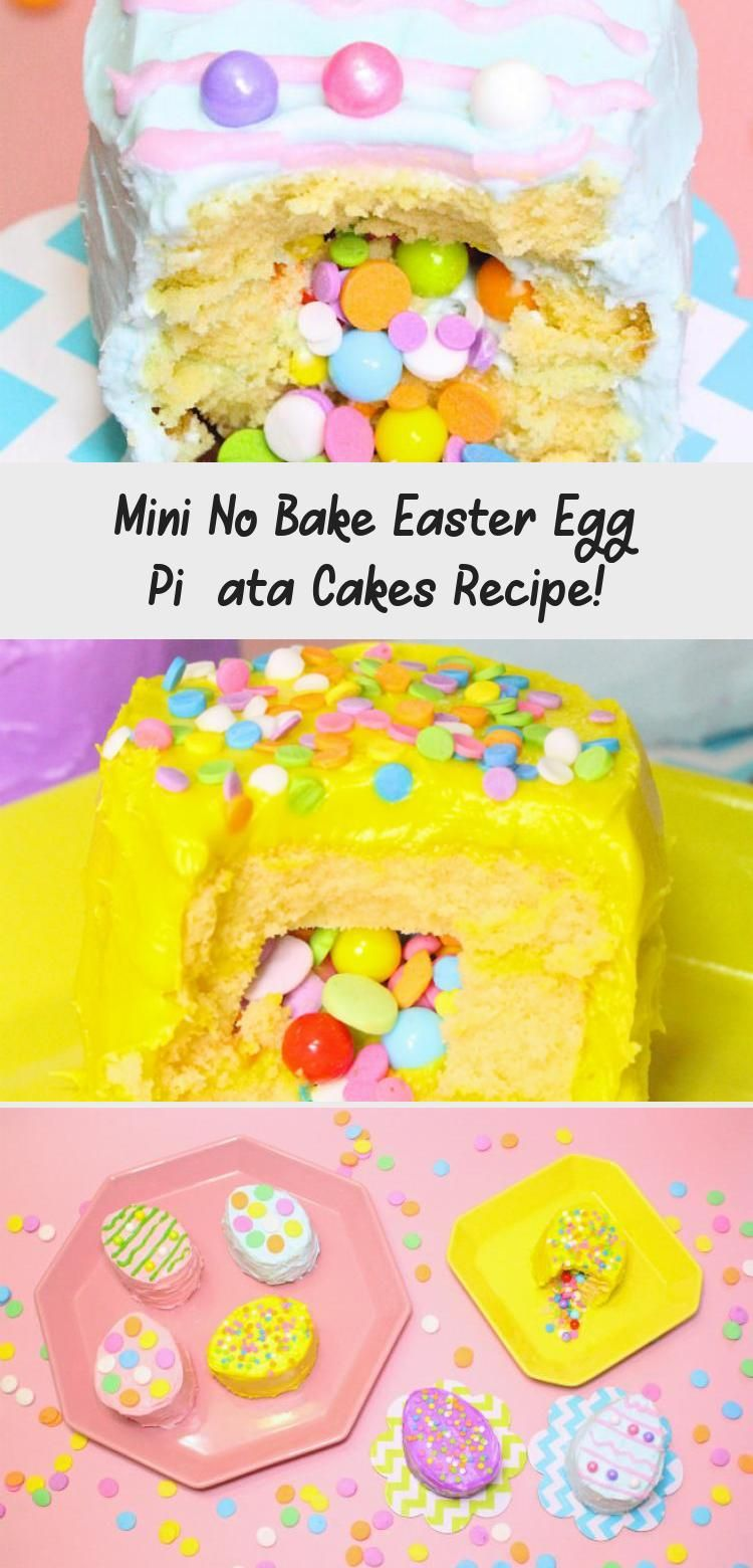 Photo of Mini No Bake Easter Egg Pinata Cakes Recipe made with Sara Lee Pound Cake from V…