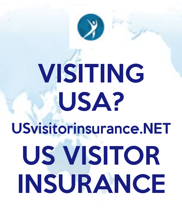 Usvisitorinsurance For Visitors To Usa Quote Review And Purchase
