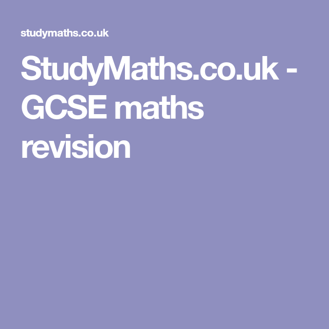 StudyMaths.co.uk - GCSE maths revision | Maths tuiton | Pinterest ...