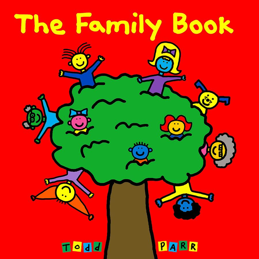 The Family Book: Amazon.co.uk: Todd Parr: Books