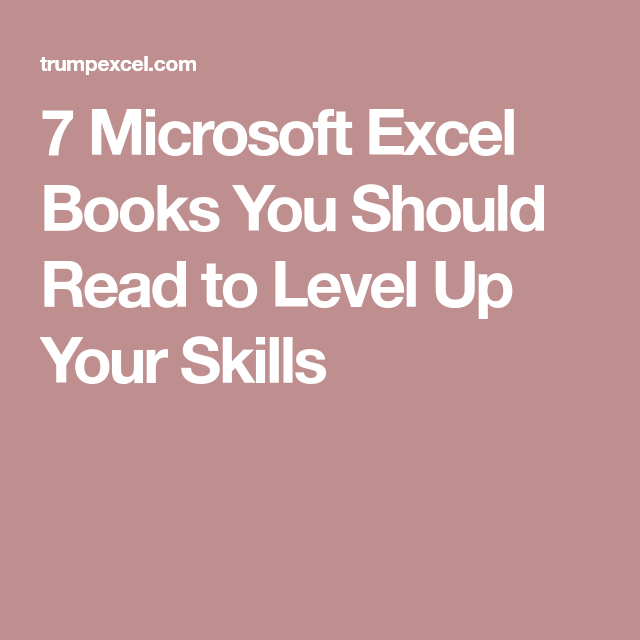 7 best excel books you should read to level up your skills excel
