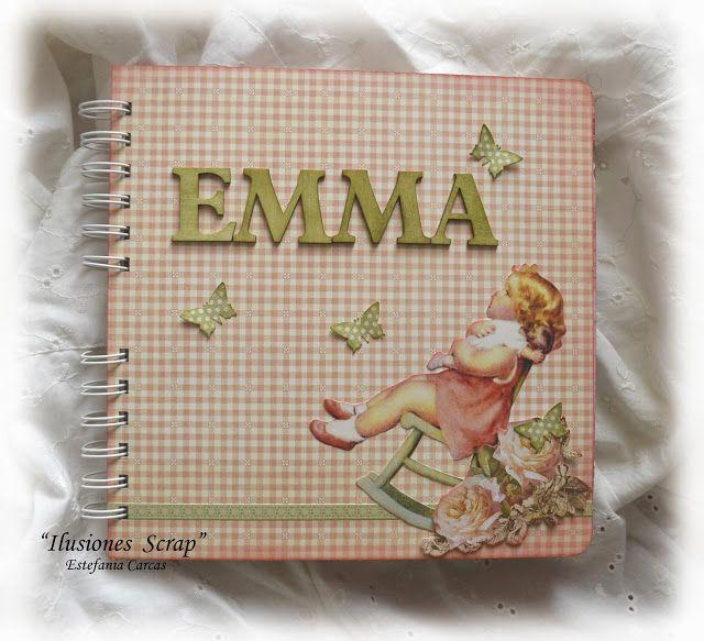ILUSIONES SCRAP: Álbum para Emma: Bienvenida chiquitina!!