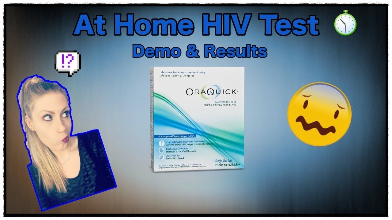 Hiv Test At Home Demo Results Oraquick My Uploads