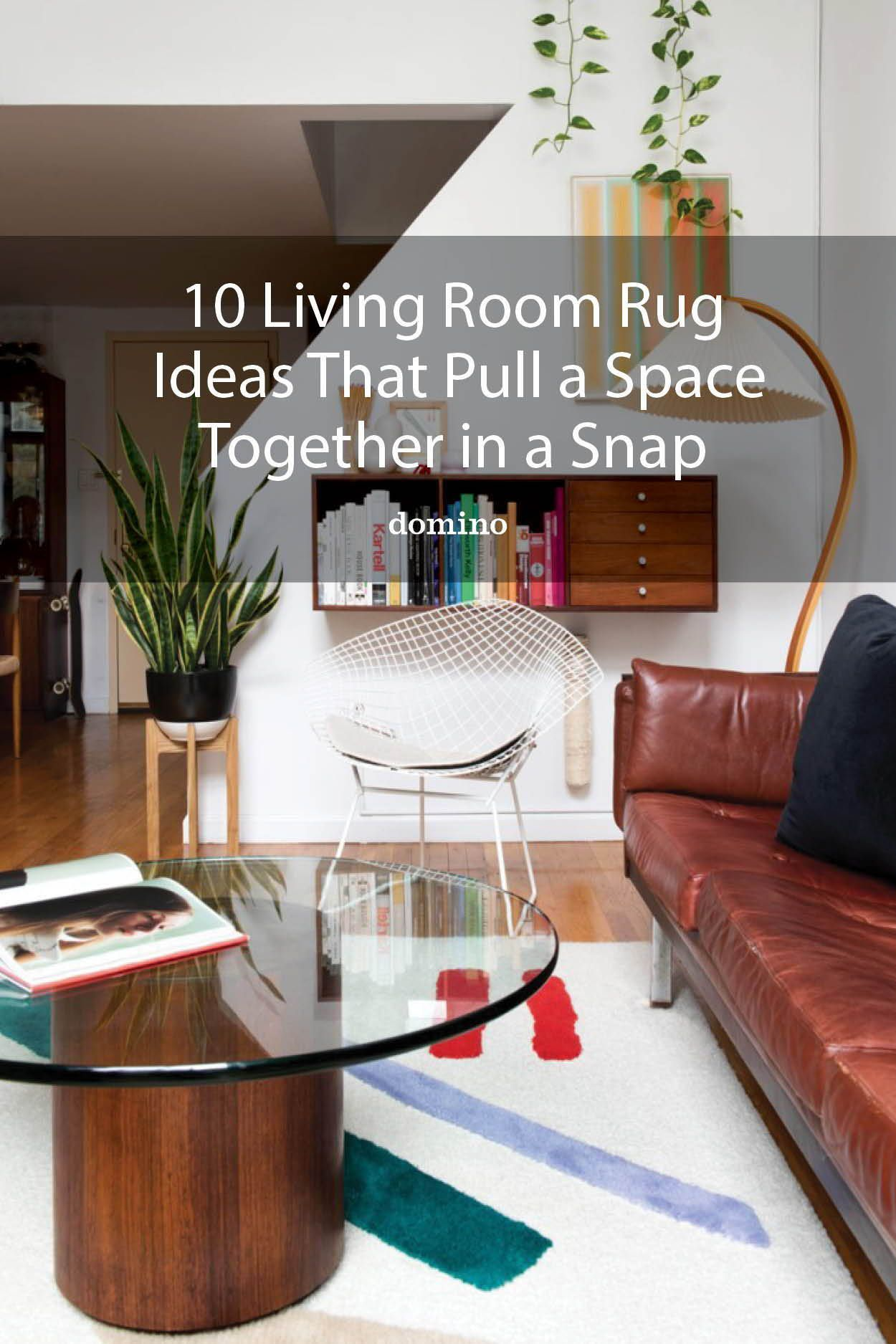 10 Living Room Rug Ideas That Tie A Space Together In A Snap In 2020 Rugs In Living Room Room Rugs Simple Sofa