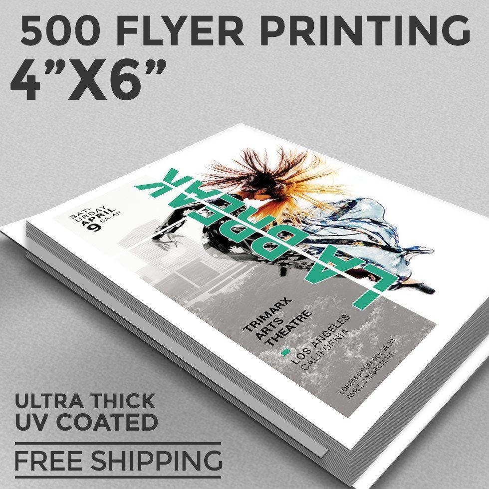 500 flyer printing 4x6 custom 1 or 2 sides 16pt uv coating