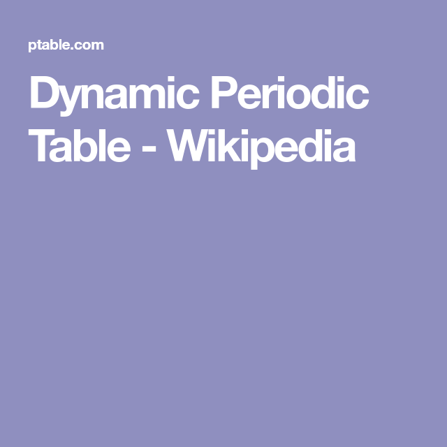 Dynamic periodic table wikipedia science pinterest periodic periodic table urtaz Images