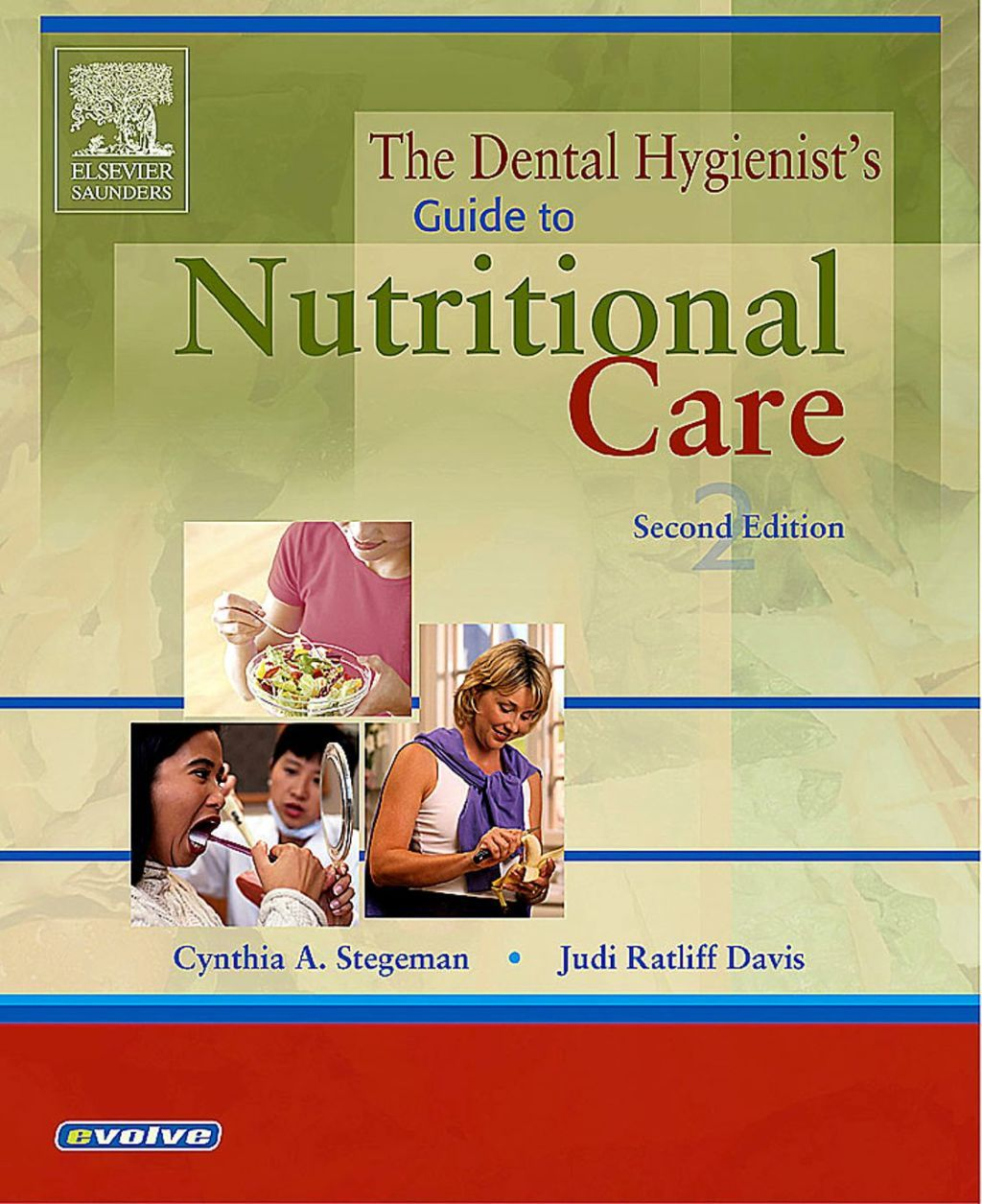 The Dental Hygienist's Guide to Nutritional Care (eBook