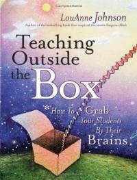 """LouAnne Johnson's """"Teaching Outside the Box"""""""