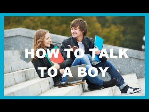How To Talk To A Boy Boys Talk Guys
