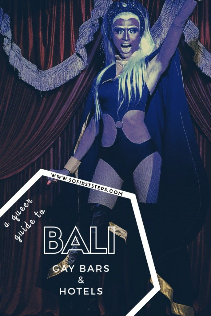 A Queer Guide to Bali Gay Bars and Hotels | 50 First Steps, by Rohan Tandon