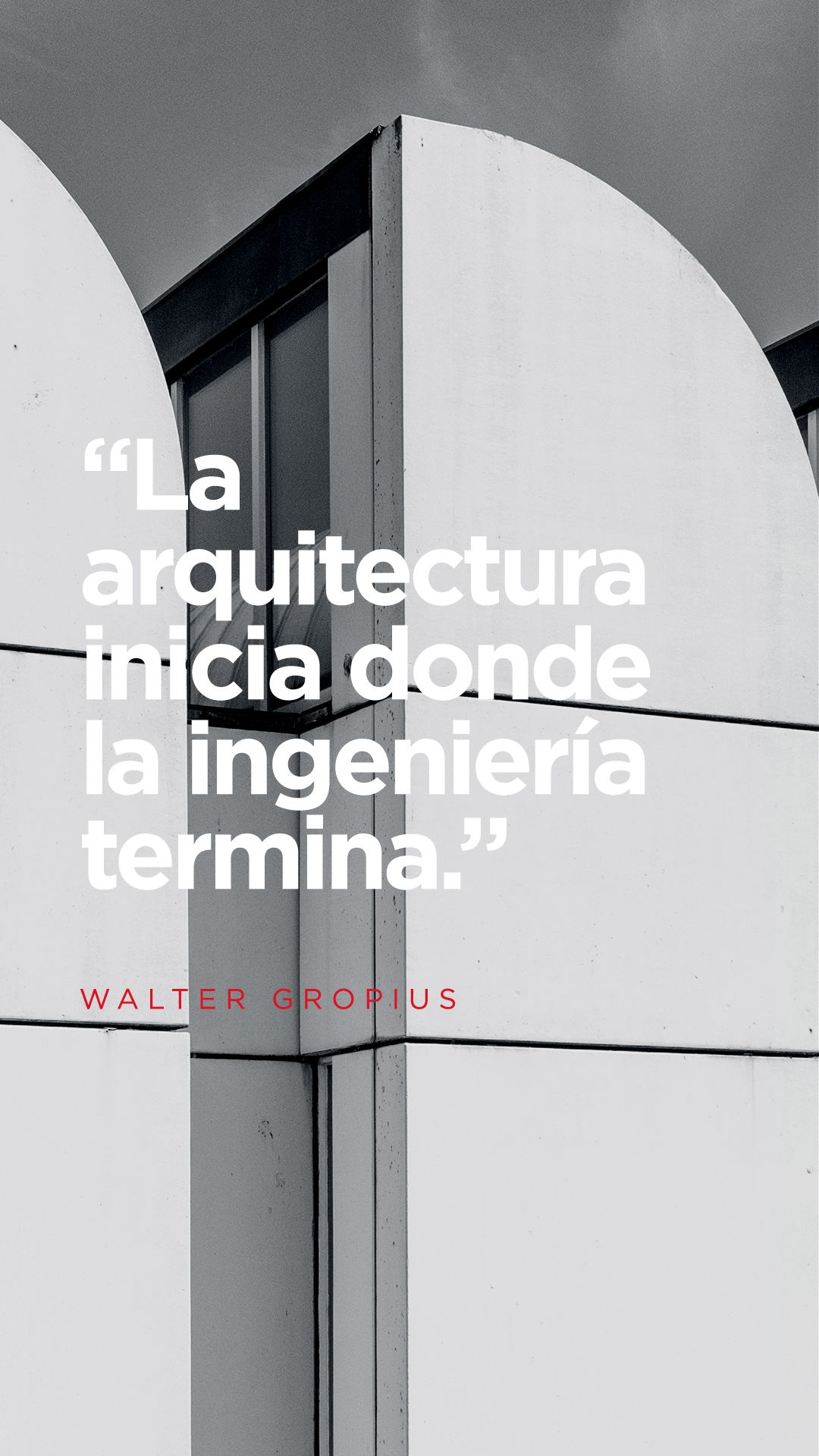 Walter gropius frase quote dise o arquitectura for Requisitos para estudiar arquitectura