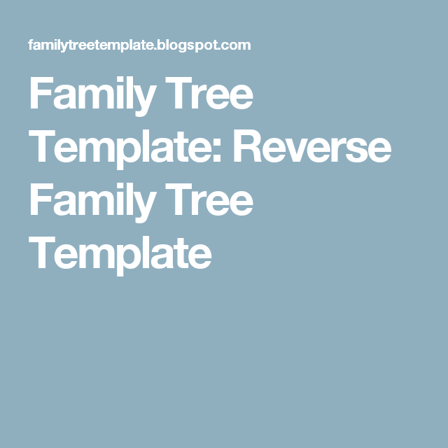 Family Tree Template Reverse Family Tree Template Genealogy