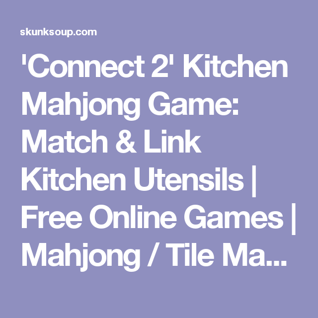 connect 2 kitchen mahjong game match