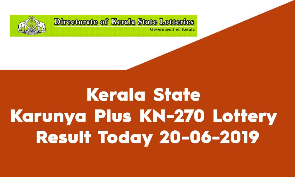 Kerala State Karunya Plus Kn 270 Lottery Result Today 20 06 2019