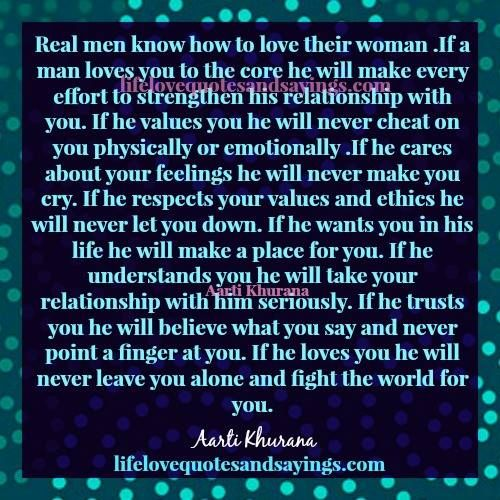 How A Man Should Love A Woman Quotes: Real Men Know How To Love Their Woman .If A Man Loves You