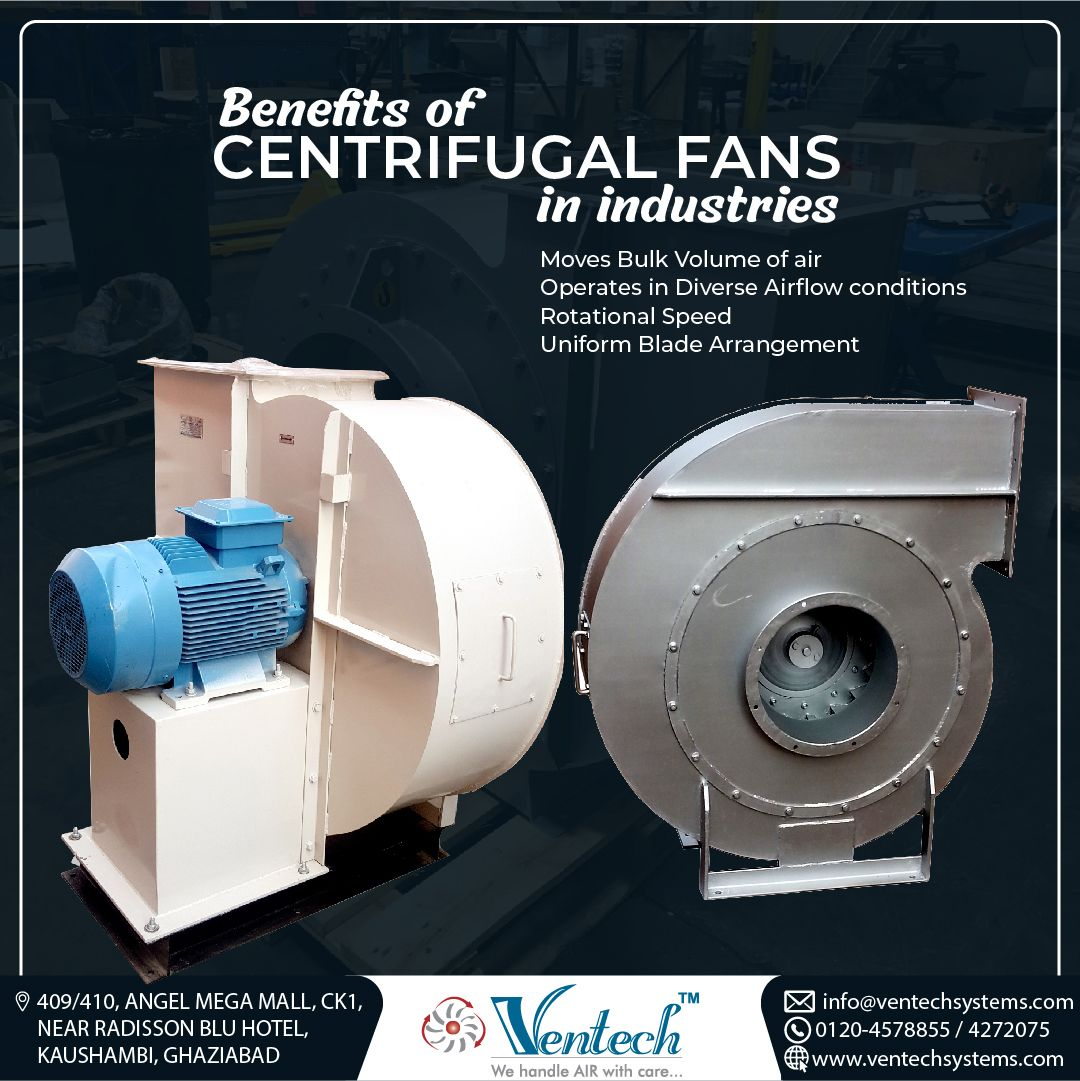 Benefits of centrifugal fans in industries Moves Bulk