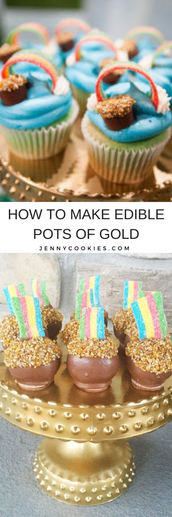 How to Make Edible Pots of Gold | St. Patrick's Day desserts | St. Patrick's Day cupcake recipe | pot o' gold desserts | pot of gold cupcakes || JennyCookies.com #potofgold #stpatricksdaydessert #stpatricksday