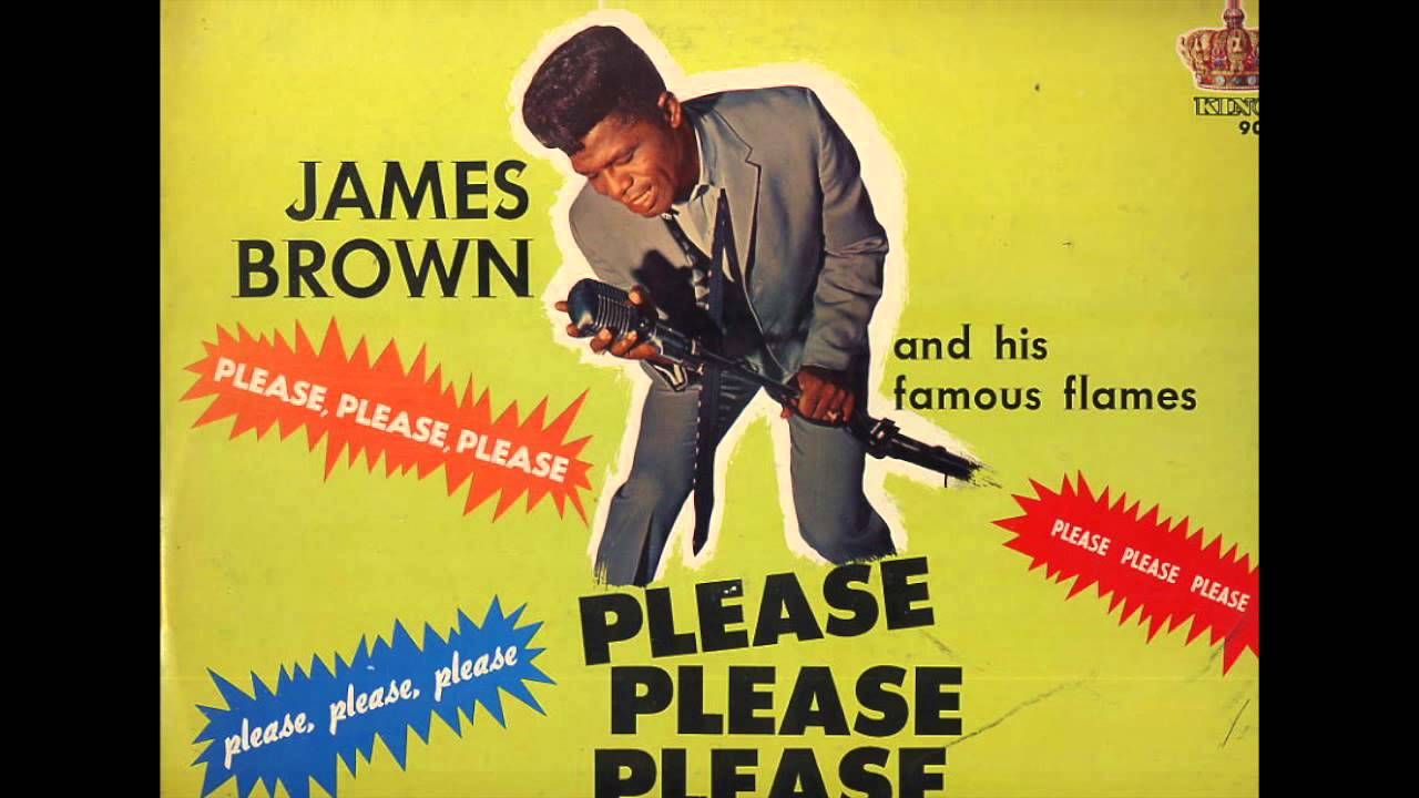"""""""Please, Please, Please"""" James Brown and The Famous"""